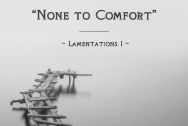 sermon-slide-deck-none-to-comfort-lamentations-1-1-638